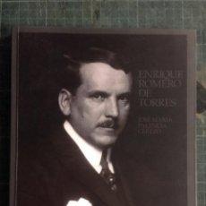 Libros de segunda mano: ENRIQUE ROMERO DE TORRES POR JOSÉ MARÍA PALENCIA CEREZO. Lote 194383270