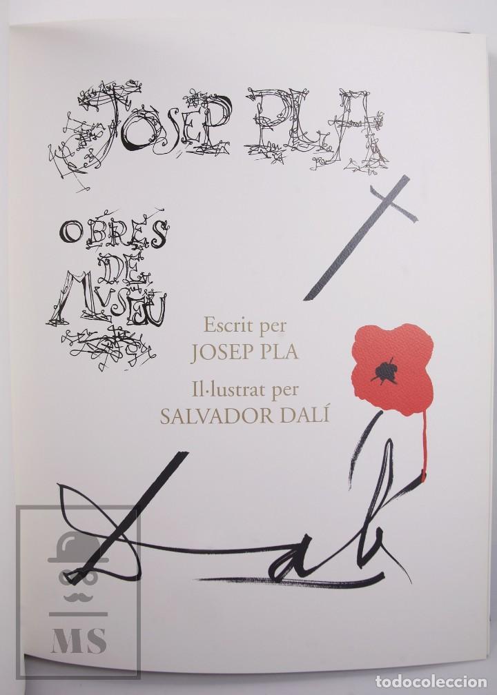 Libros de segunda mano: Libro Gran Formato Edición Limitada Salvador Dalí / Josep Pla - Obres de Museu - Ed. Grup 62, 2011 - Foto 3 - 194407181