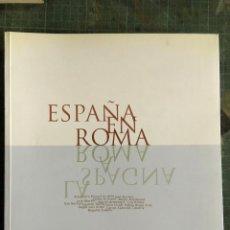 Libros de segunda mano: ESPAÑA EN ROMA / 2000. Lote 194514777