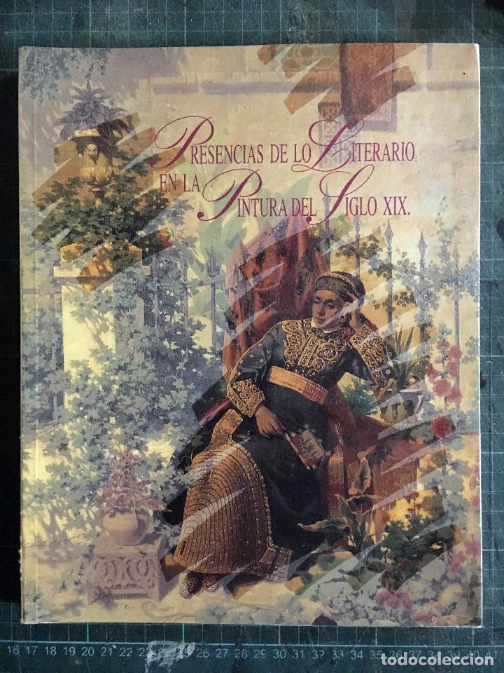 PRESENCIA DE LO LITERARIO EN LA PINTURA DEL SIGLO XIX, 1991, ED. JUNTA DE ANDALUCÍA (Libros de Segunda Mano - Bellas artes, ocio y coleccionismo - Pintura)