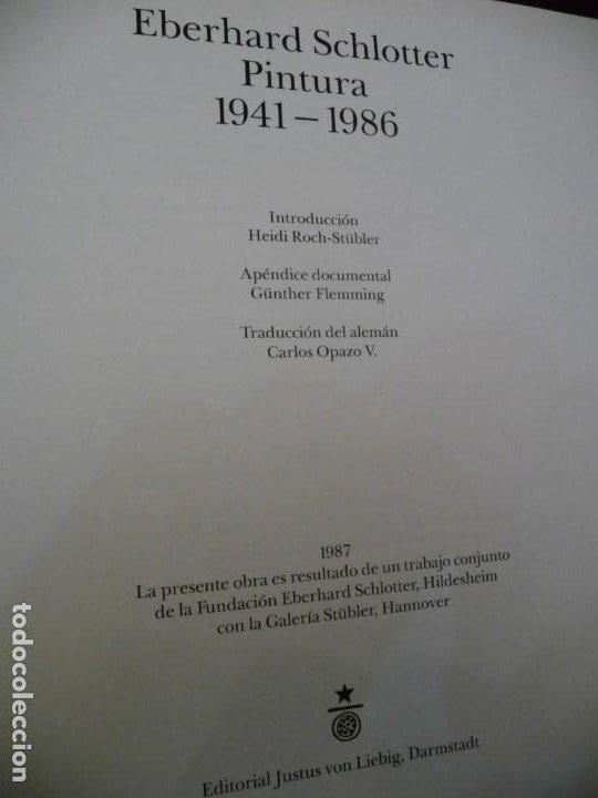 Libros de segunda mano: EBERHARD SCHLOTTER, PINTURA 1941-1986 VV.AA. 1987 306 PP- CARTON,GRAN FORMATO 28X28 **497 - Foto 3 - 194527075