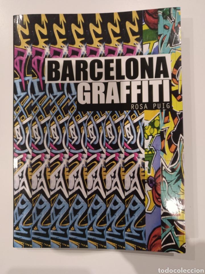 BARCELONA GRAFFITI DE ROSA PUIG. EDITORIAL GUSTAVO GILI (Libros de Segunda Mano - Bellas artes, ocio y coleccionismo - Pintura)