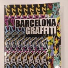 Libros de segunda mano: BARCELONA GRAFFITI DE ROSA PUIG. EDITORIAL GUSTAVO GILI. Lote 194533835