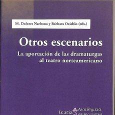 Libros de segunda mano: OTROS ESCENARIOS. Lote 194586900