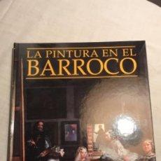 Libros de segunda mano: LA PINTURA EN EL BARROCO-ESPASA CALPE 1998. Lote 194594585