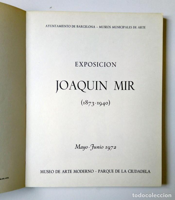 Libros de segunda mano: EXPOSICIÓN JOAQUÍN J. MIR (1873-1940) - MUSEO ARTE MODERNO -PARQUE DE LA CIUDADELA Barcelona - Foto 3 - 194608086