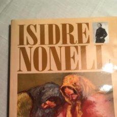 Libros de segunda mano: ISIDRE NONELL -1995, EDICIONES POLÍGRAFA. MAS DE 50 REPRODUCCIONES. Lote 194616276