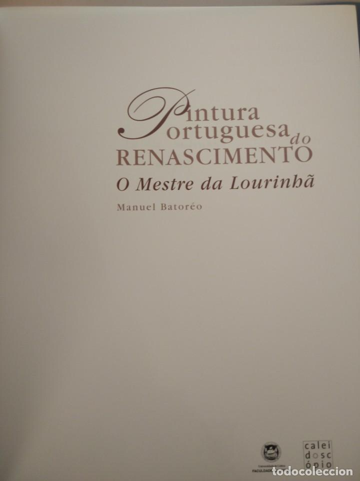 Libros de segunda mano: PINTURA PORTUGUESA DO RENASCIMENTO- DA LOURINBA--M. BATOREO-NUMERADO 33/50 -FIRM. Y DEDIC. AUTOR - Foto 6 - 194616806