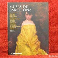 Libros de segunda mano: MUSAS DE BARCELONA LIBROS DE LA VANGUARDIA. Lote 194618187