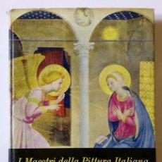 Libros de segunda mano: I MAESTRI DELLA PITTURA ITALIANA - ED. ARNOLDO MONDADORI - 1959 - ILUSTRADO. Lote 194619713