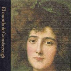 Libros de segunda mano: EL MUNDO DE GAINSBOROUGH (1727-1788), DE JONATHAN NORTON LEONARD (BIBLIOTECA DE ARTE TIME-LIFE,1982). Lote 194625156