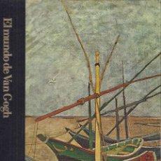 Libros de segunda mano: EL MUNDO DE VAN GOGH (1853-1890), POR ROBERT WALLACE (BIBLIOTECA DE ARTE TIME-LIFE, 1982). Lote 194625261