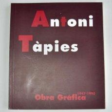 Libros de segunda mano: CATÁLOGO. ANTONI TÀPIES. OBRA GRÁFICA 1947-1990. PALACIO SÁSTAGO. ZARAGOZA, 1994. Lote 194625288