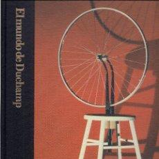 Libros de segunda mano: EL MUNDO DE MARCEL DUCHAMP (1887-1968), POR CALVIN TOMKINS (BIBLIOTECA DE ARTE TIME-LIFE, 1982). Lote 194625725