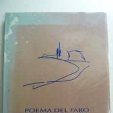 Libros de segunda mano: POEMA DEL FARO. JUAN HERNÁNDEZ. CABILDO INSULAR DE GRAN CANARIA. AÑO 1990. Lote 194627300