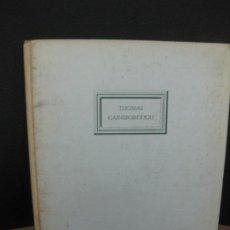 Libros de segunda mano: THOMAS GAINSBOROUGH POR OLIVER MILLAR. AGUILAR DE EDICIONES. 1950.. Lote 194654363