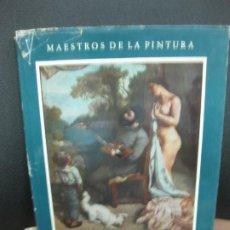 Libros de segunda mano: GUSTAVE COURBET POR MARCEL ZAHAR. AGUILAR DE EDICIONES. 1950.. Lote 194654495