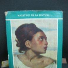 Libros de segunda mano: EUGENE DELACROIX. JACQUES LASSAIGNE. AGUILAR DE EDICIONES. 1950.. Lote 194654656