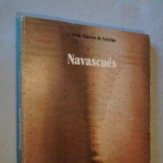 Libros de segunda mano: NAVASCUÉS.. Lote 194654810