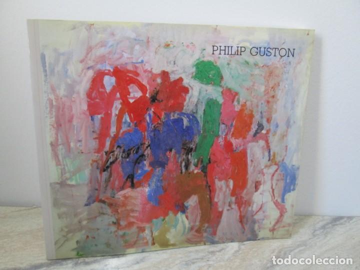 PHILIP GUSTON. RETROSPECTIVA DE PINTURA. CENTRO DE ARTE REINA SOFIA. 1989. MINISTERIO DE CULTURA (Libros de Segunda Mano - Bellas artes, ocio y coleccionismo - Pintura)