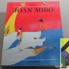 Libros de segunda mano: ERBEN, W./ DUCHTING, H.:JOAN MIRÓ.1893-1983.EL HOMBRE Y SU OBRA (TRAD:MIRYAM BANCHON/C. HIRSCH).. Lote 194694713