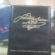 Libros de segunda mano: LIBRO DE ARTE ZURBARAN Y LOS GRANDES PINTORES DE LA VIDA MONASTICA. Lote 194716512