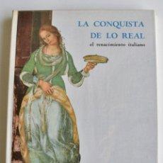 Libros de segunda mano: LA CONQUISTA DE LO REAL. EL RENACIMIENTO ITALIANO. TRIUNFO DEL COLOR. HACHETTE, 1963. Lote 194718482