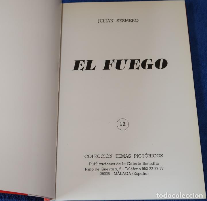Libros de segunda mano: El fuego - Julián Sesmero - Publicaciones de la galería de arte Benedito - Foto 2 - 194738417