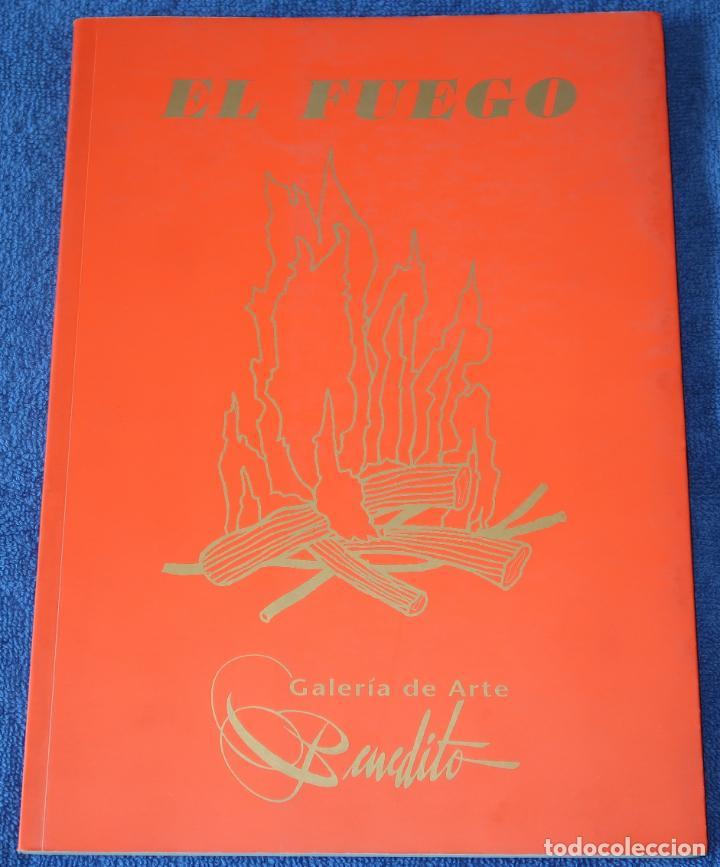 EL FUEGO - JULIÁN SESMERO - PUBLICACIONES DE LA GALERÍA DE ARTE BENEDITO (Libros de Segunda Mano - Bellas artes, ocio y coleccionismo - Pintura)