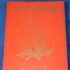 Libros de segunda mano: EL FUEGO - JULIÁN SESMERO - PUBLICACIONES DE LA GALERÍA DE ARTE BENEDITO. Lote 194738417