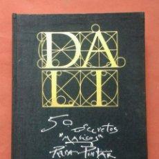 Libros de segunda mano: 50 SECRETOS MÁGICOS PARA PINTAR - DALÍ. Lote 194749772