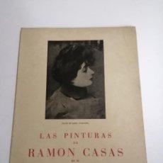 Libros de segunda mano: LAS PINTURAS DE RAMÓN CASAS EN EL CÍRCULO DEL LICEO DE BARCELONA. 1948 BARCELONA. ED.: EDIMAR. . Lote 194754311