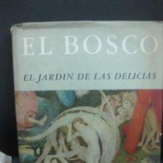 Libros de segunda mano: EL BOSCO. EL JARDIN DE LAS DELICIAS. WOLFGANG HIRSCH. AGUILAR 1954.. Lote 194767387