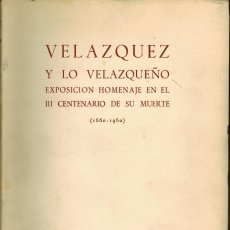 Libros de segunda mano: VELAZQUEZ Y LO VALAZQUEÑO. Lote 194768482