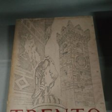 Libros de segunda mano: TRENTO - R. IRAS BALDESSARI / ALDO DUCATI. 1954. Lote 194770903