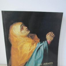 Libros de segunda mano: LOS RIBALTA Y LA PINTURA VALENCIANA DE SU TIEMPO. 1987. MUSEO DEL PRADO.MINISTERIO DE CULTURA. Lote 194778767