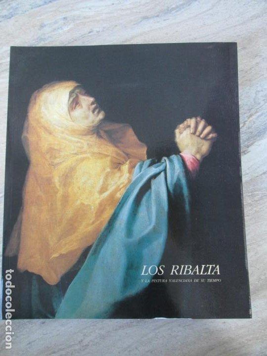 Libros de segunda mano: LOS RIBALTA Y LA PINTURA VALENCIANA DE SU TIEMPO. 1987. MUSEO DEL PRADO.MINISTERIO DE CULTURA - Foto 6 - 194778767