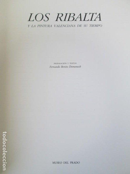 Libros de segunda mano: LOS RIBALTA Y LA PINTURA VALENCIANA DE SU TIEMPO. 1987. MUSEO DEL PRADO.MINISTERIO DE CULTURA - Foto 7 - 194778767