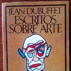 Libros de segunda mano: JEAN DUBUFFET ESCRITOS SOBRE ARTE. Lote 194784355