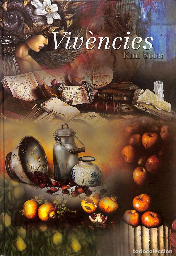 VIVENCIAS - KIM SOLER - PINTURA ARTE (Libros de Segunda Mano - Bellas artes, ocio y coleccionismo - Pintura)