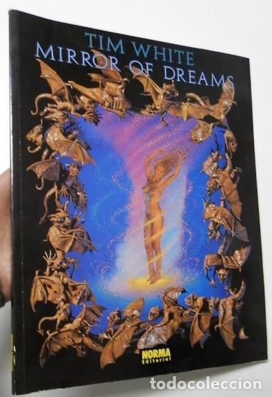 MIRROR OF DREAMS - TIM WHITE (Libros de Segunda Mano - Bellas artes, ocio y coleccionismo - Pintura)