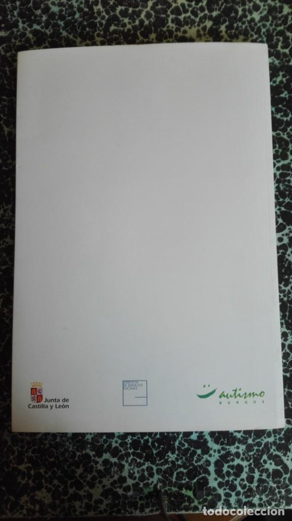 Libros de segunda mano: Artismo autismo Junta de Castilla y León Burgos - Foto 15 - 194863018