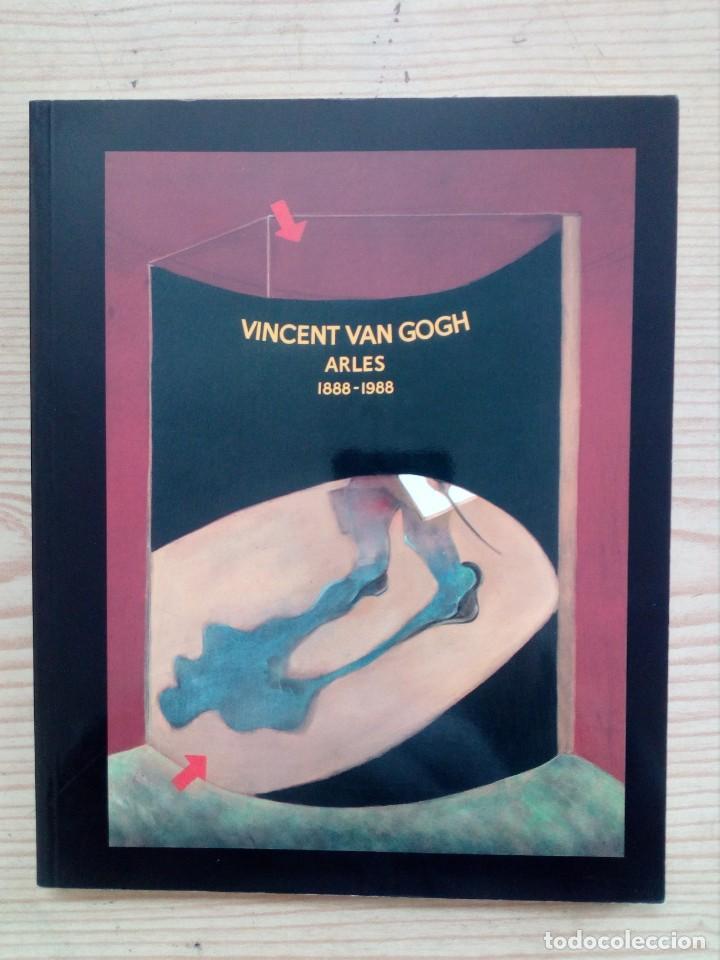 VINCENT VAN GOGH - ARLES - 1888-1988 (Libros de Segunda Mano - Bellas artes, ocio y coleccionismo - Pintura)