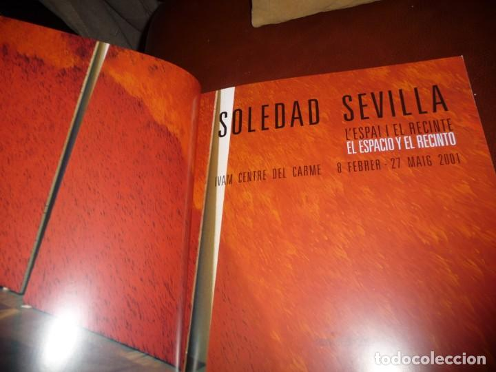 Libros de segunda mano: SOLEDAD SEVILLA-EL ESPACIO Y EL RECINTO.2001.IVAM VALENCIA. 27X29, RUSTIC.168PP- **525 - Foto 2 - 194893757