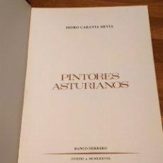 Libros de segunda mano: PINTORES ASTURIANOS DEL BANCO HERRERO TOMO 9.VENTURA ÁLVARE SALA Y CELSO GRANDA. PEDRO CARAVIA HEVIA. Lote 194909255