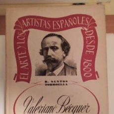 Libros de segunda mano: VALERIANO BECQUER - RAFAEL SANTOS TORROELLA. Lote 194931345