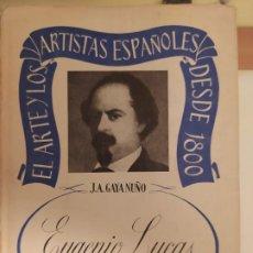 Libros de segunda mano: EUGENIO LUCAS - J.A. GAYA NUÑO. Lote 194931762