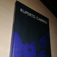 Libros de segunda mano: RUPERTO CABRERA - DEDICATORIA DEL PINTOR. Lote 194932168