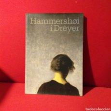 Libros de segunda mano: HAMMERSHØI I DREYER - CATÁLOGO - CCCB, 2007 - TEXTOS EN CATALÀ, CASTELLANO & ENGLISH. Lote 195021953