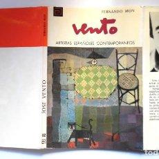 Libros de segunda mano: JOSÉ VENTO, MONOGRAFÍA DE FERNANDO MON. Lote 195050296